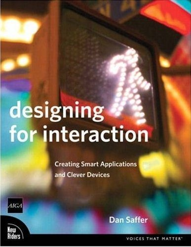 Dan Saffer - Designing for Interaction